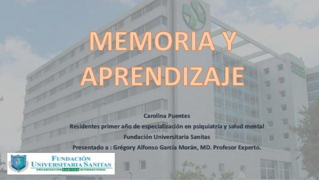 Carolina Puentes Residentes primer año de especialización en psiquiatría y salud mental Fundación Universitaria Sanitas Pr...