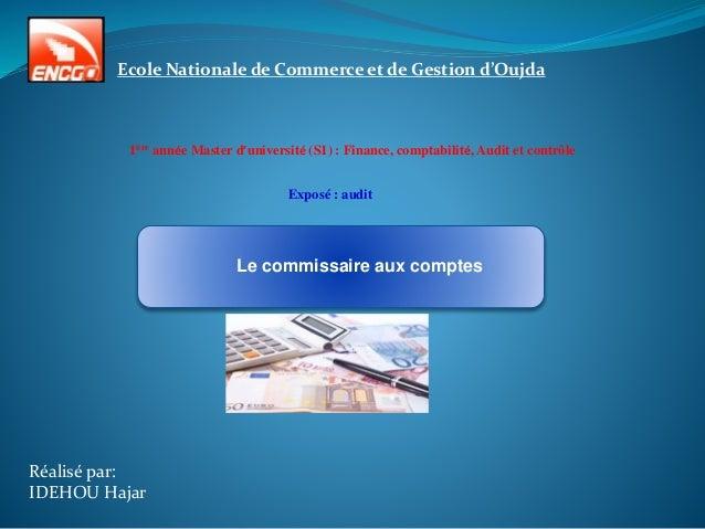 Ecole Nationale de Commerce et de Gestion d'Oujda 1ère année Master d'université (S1) : Finance, comptabilité, Audit et co...