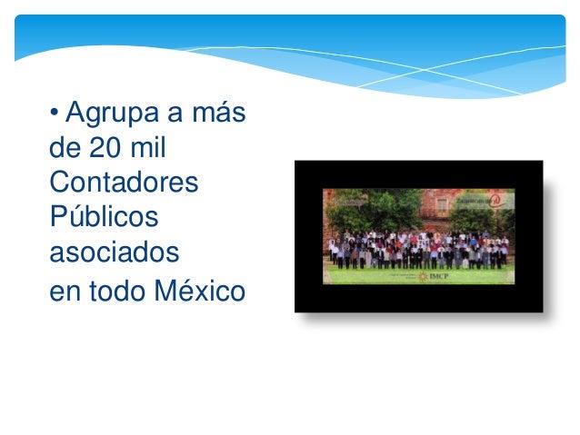 Instituto Mexicano de Contadores Públicos de Mexico  Slide 3