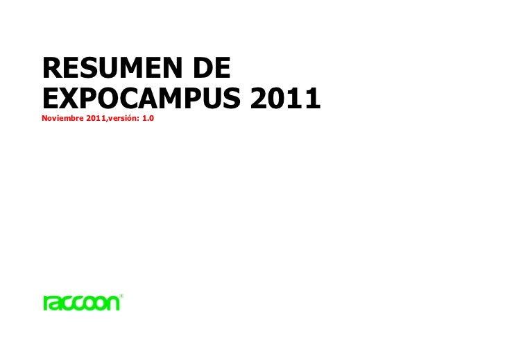 RESUMEN DEEXPOCAMPUS 2011Noviembre 2011,versión: 1.0