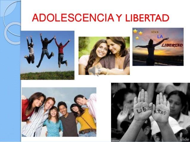 ADOLESCENCIAY LIBERTAD