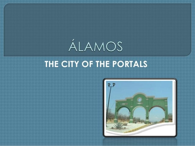 THE CITY OF THE PORTALS