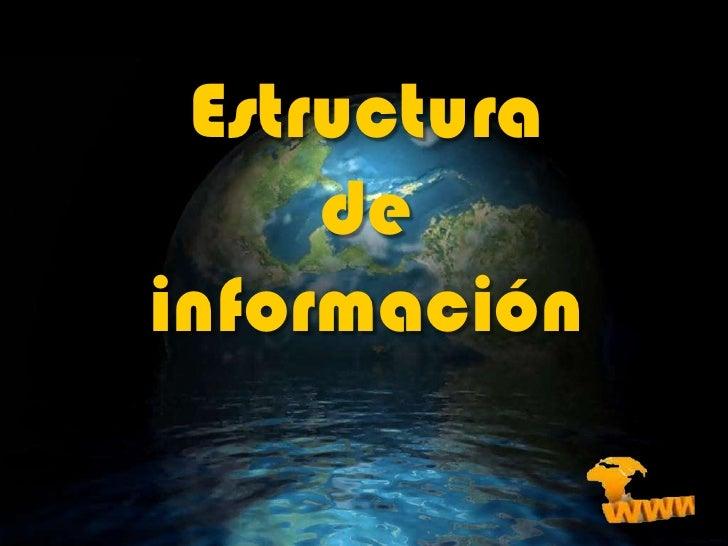 Estructura de información<br />