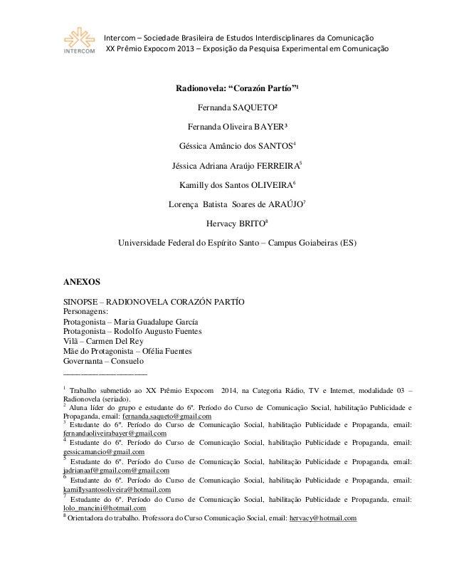 Intercom – Sociedade Brasileira de Estudos Interdisciplinares da Comunicação XX Prêmio Expocom 2013 – Exposição da Pesquis...