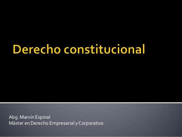Abg. Marvin Espinal Máster en Derecho Empresarial y Corporativo