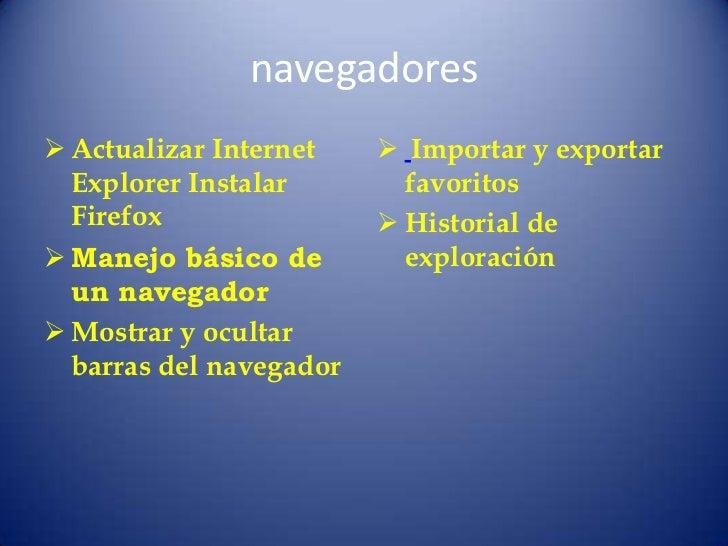 navegadores Actualizar Internet     Importar y exportar  Explorer Instalar        favoritos  Firefox                 Hi...