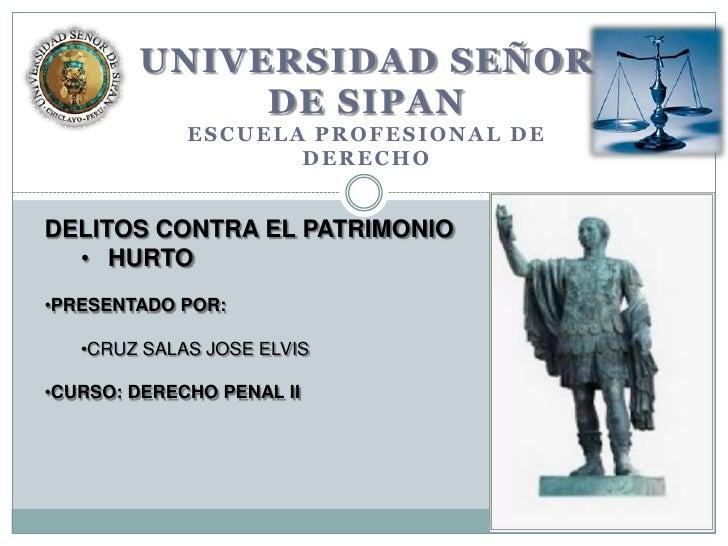 UNIVERSIDAD SEÑOR             DE SIPAN             ESCUELA PROFESIONAL DE                    DERECHODELITOS CONTRA EL PATR...