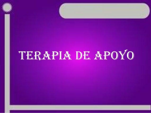 TERAPIA DE APOYO