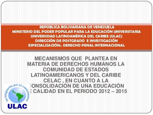 REPÚBLICA BOLIVARIANA DE VENEZUELAMINISTERIO DEL PODER POPULAR PARA LA EDUCACIÓN UNIVERSITARIA         UNIVERSIDAD LATINOA...