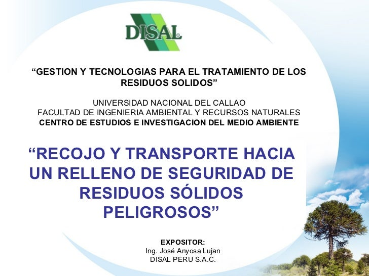 """"""" GESTION Y TECNOLOGIAS PARA EL TRATAMIENTO DE LOS RESIDUOS SOLIDOS"""" UNIVERSIDAD NACIONAL DEL CALLAO FACULTAD DE INGENIERI..."""