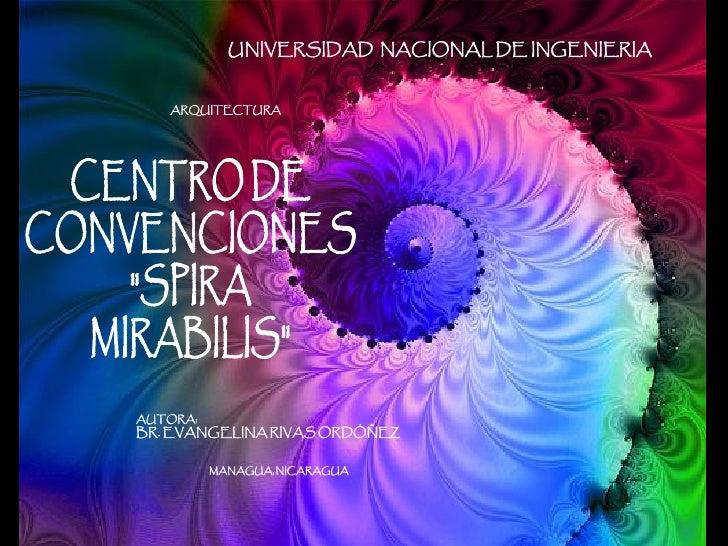 UNIVERSIDAD NACIONAL DE INGENIERIA      ARQUITECTURA     AUTORA: BR. EVANGELINA RIVAS ORDÓÑEZ             MANAGUA, NICARAG...