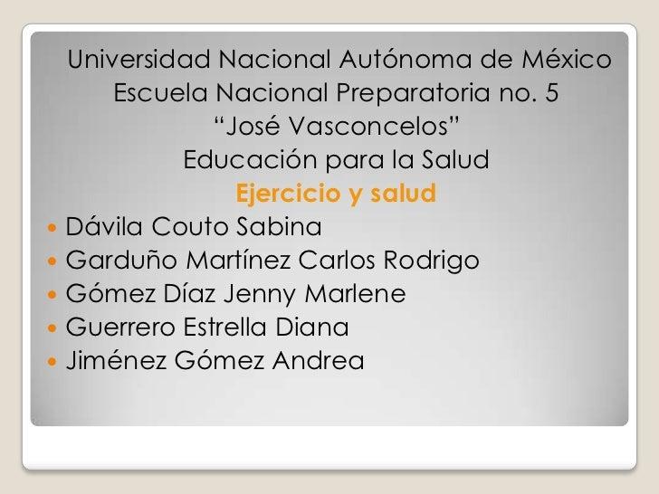 """Universidad Nacional Autónoma de México        Escuela Nacional Preparatoria no. 5                """"José Vasconcelos""""      ..."""