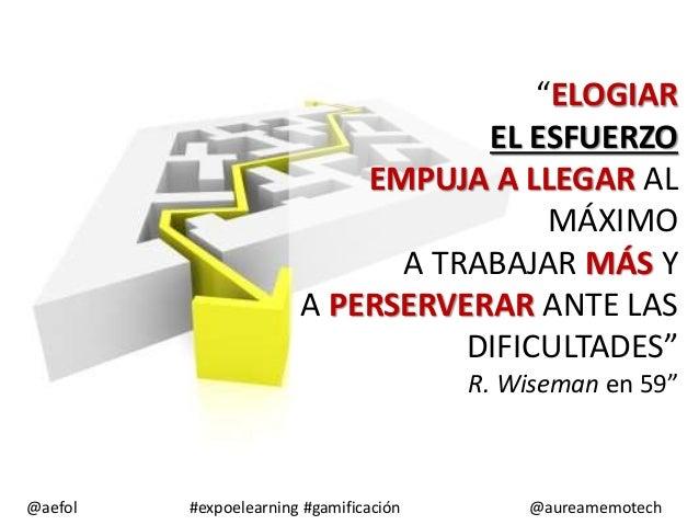 """""""ELOGIAR EL ESFUERZO EMPUJA A LLEGAR AL MÁXIMO A TRABAJAR MÁS Y A PERSERVERAR ANTE LAS DIFICULTADES"""" R. Wiseman en 59""""  @a..."""