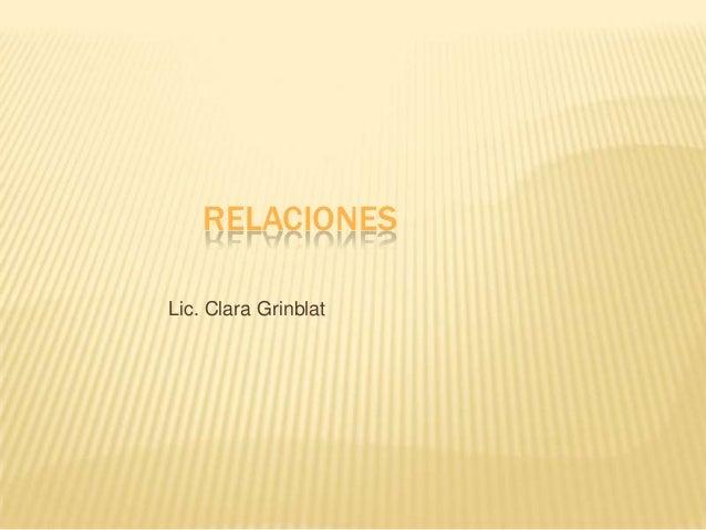 RELACIONESLic. Clara Grinblat