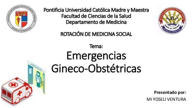 Pontificia Universidad Católica Madre y Maestra Facultad de Ciencias de la Salud Departamento de Medicina ROTACIÓN DE MEDI...