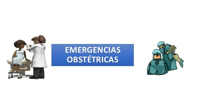 EMERGENCIAS OBSTÉTRICAS