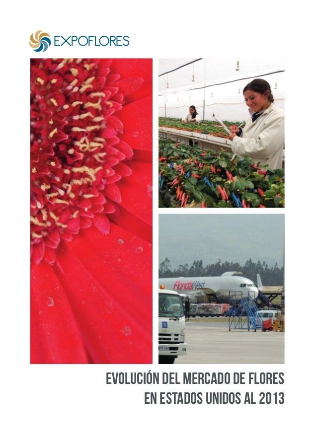 Evolución del mercado de flores en Estados Unidos al 2013