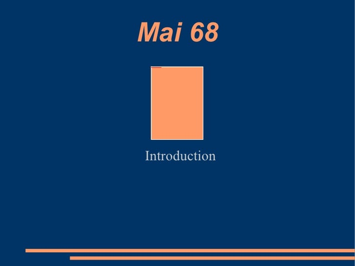 Mai 68 Introduction