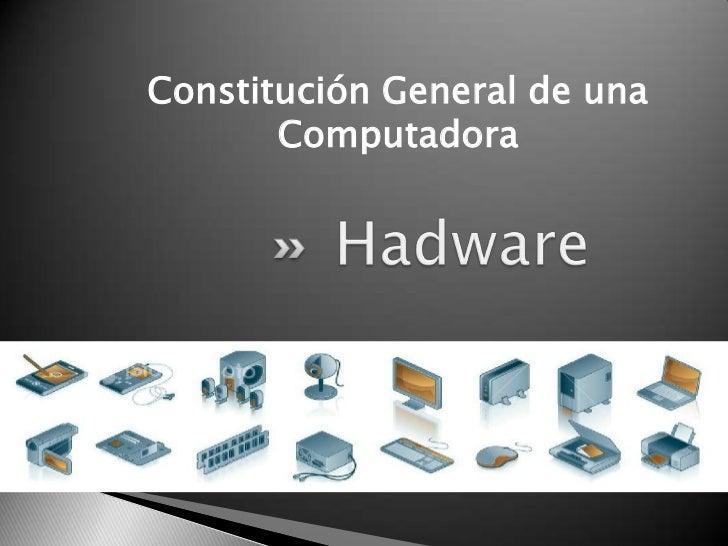 Constitución General de una       Computadora