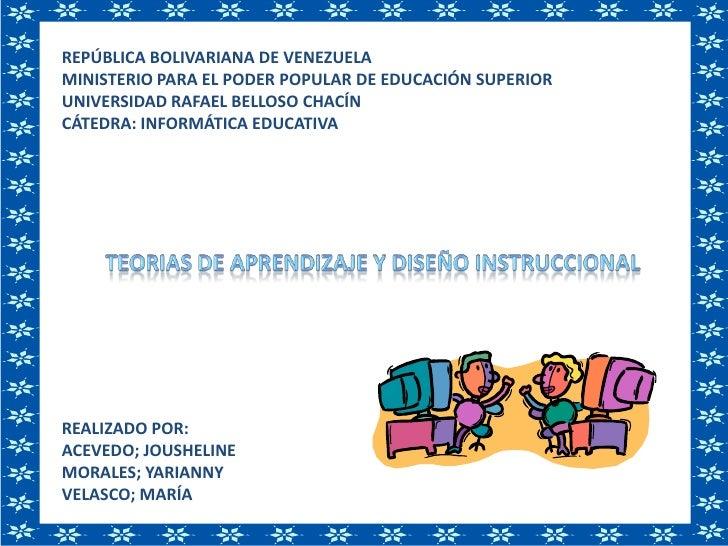 REPÚBLICA BOLIVARIANA DE VENEZUELAMINISTERIO PARA EL PODER POPULAR DE EDUCACIÓN SUPERIORUNIVERSIDAD RAFAEL BELLOSO CHACÍN ...
