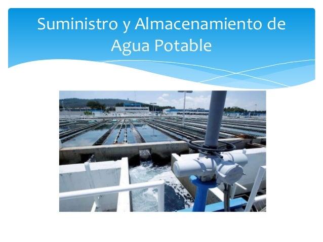 Suministro y Almacenamiento de Agua Potable