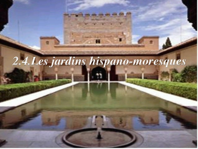 Expo jardin for Jardin hispano mauresque