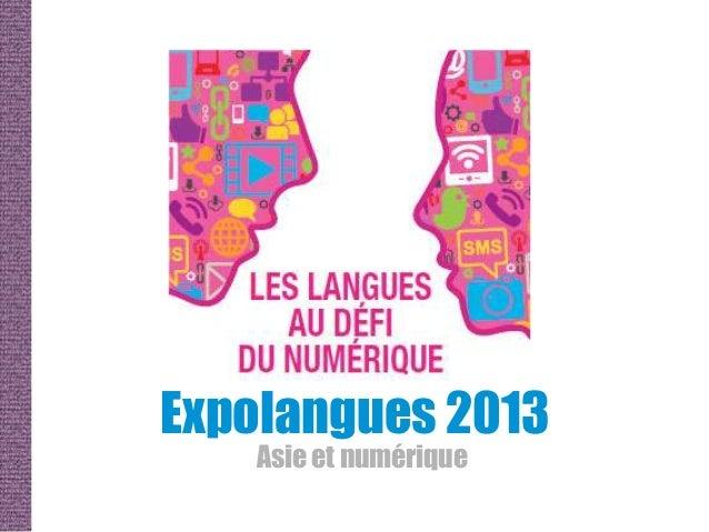 Expolangues 2013   Asie et numérique