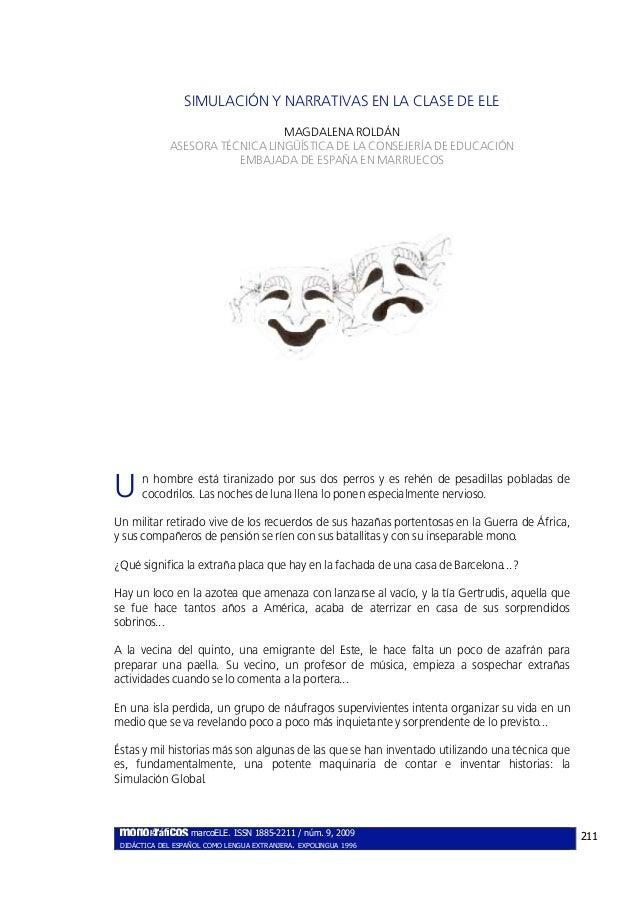 SIMULACIÓN Y NARRATIVAS EN LA CLASE DE ELE                                MAGDALENA ROLDÁN             ASESORA TÉCNICA LIN...