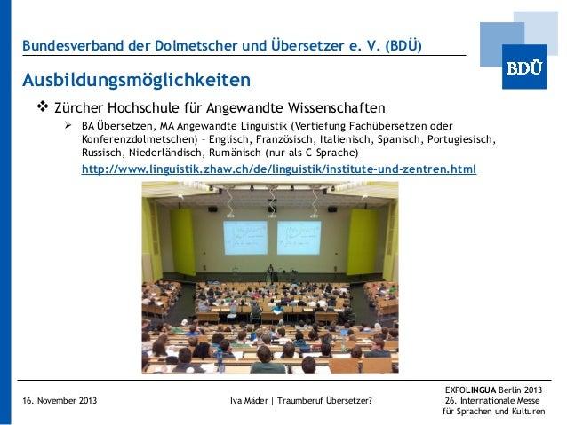 Bundesverband der Dolmetscher und Übersetzer e.V. (BDÜ)  Ausbildungsmöglichkeiten  Zürcher Hochschule für Angewandte Wis...