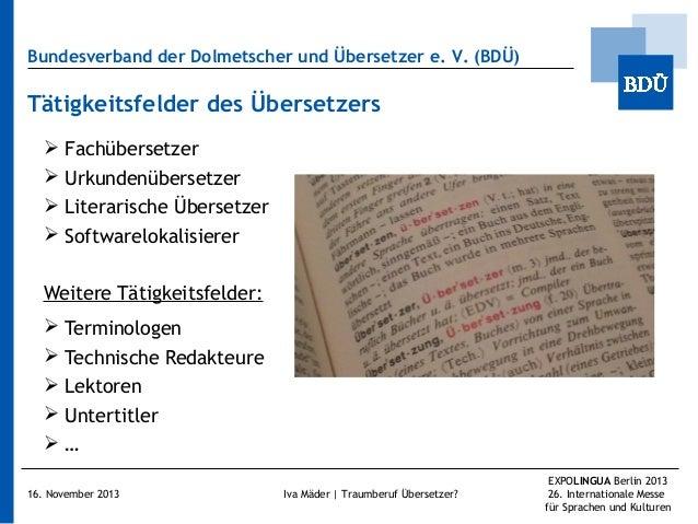 Bundesverband der Dolmetscher und Übersetzer e.V. (BDÜ)  Tätigkeitsfelder des Übersetzers  Fachübersetzer  Urkundenüber...