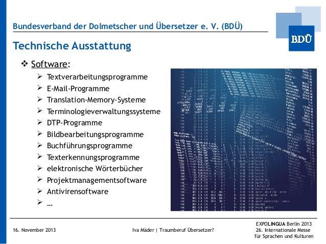 Bundesverband der Dolmetscher und Übersetzer e.V. (BDÜ)  Technische Ausstattung  Software:              Text...