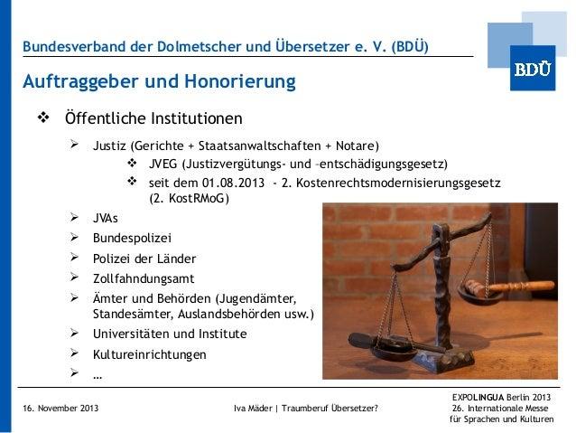 Bundesverband der Dolmetscher und Übersetzer e.V. (BDÜ)  Auftraggeber und Honorierung  Öffentliche Institutionen   Just...