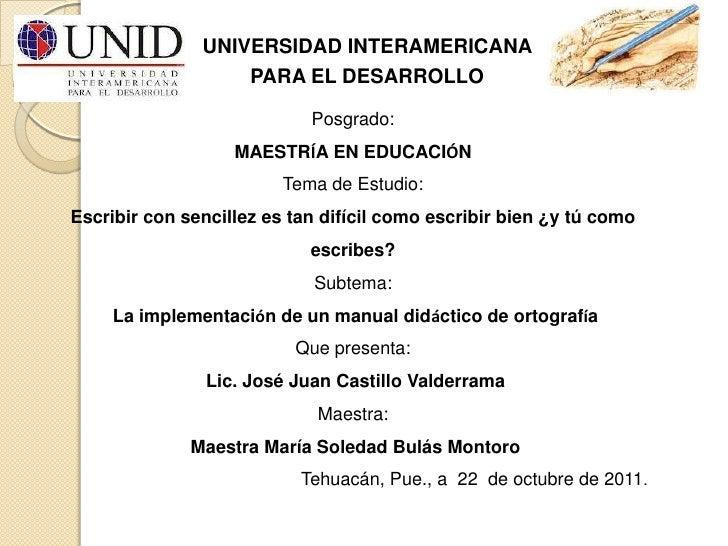 UNIVERSIDAD INTERAMERICANA                   PARA EL DESARROLLO                            Posgrado:                   MAE...
