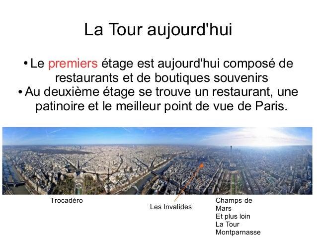La Tour aujourd'hui ● Le premiers étage est aujourd'hui composé de restaurants et de boutiques souvenirs ● Au deuxième éta...