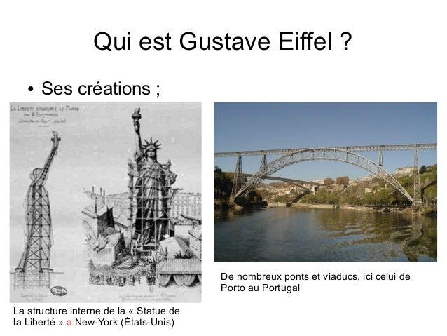 Qui est Gustave Eiffel ? ● Ses créations ; La structure interne de la « Statue de la Liberté » a New-York (États-Unis) De ...