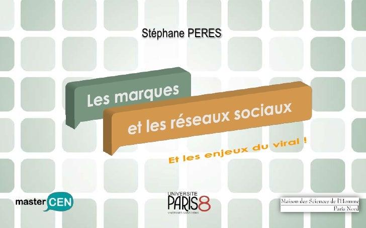 Stéphane PERES<br />Et les enjeux du viral !<br />