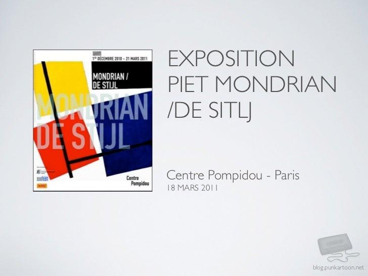 EXPOSITIONPIET MONDRIAN/DE SITLJCentre Pompidou - Paris18 MARS 2011                          blog.punkartoon.net