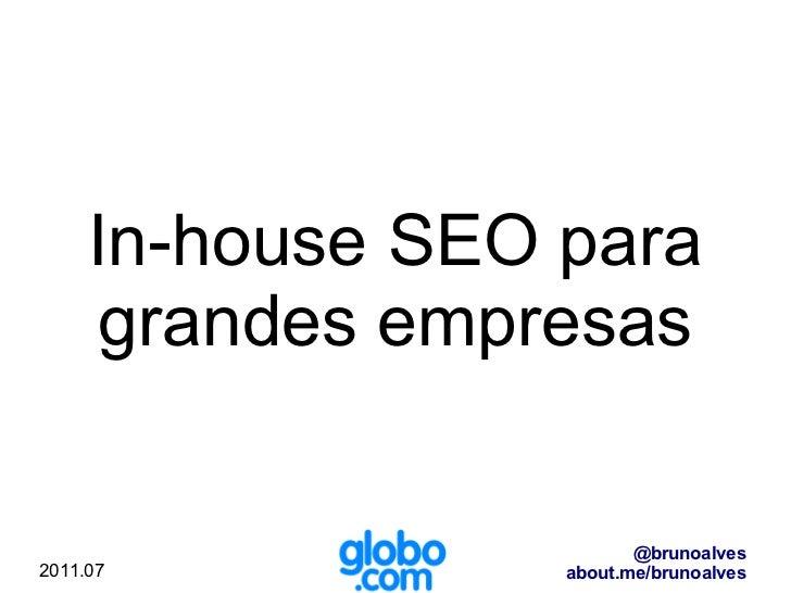 In-house SEO para  grandes   empresas