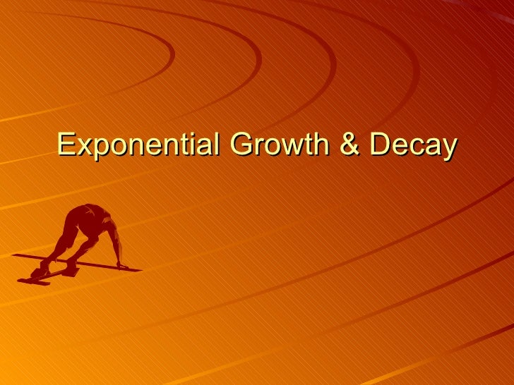 exponential-growth-decay-1-728.jpg?cb=1233233970