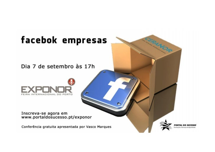 Facebook Empresas | Exponor | Portal do Sucesso | www.vascomarques.net