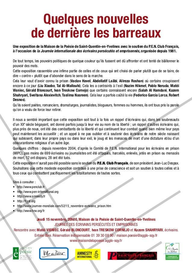 Quelques nouvelles            de derrière les barreauxUne exposition de la Maison de la Poésie de Saint-Quentin-en-Yveline...