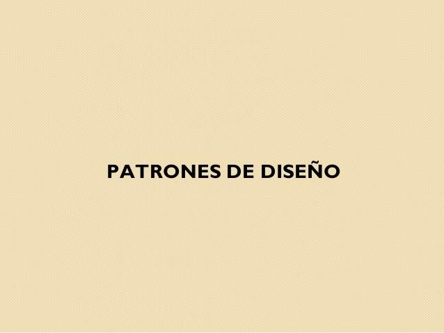 PATRONES DE DISEÑO