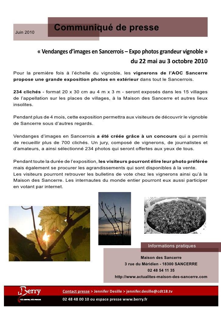 Juin 2010                   Communiqué de presse              « Vendanges d'images en Sancerrois – Expo photos grandeur vi...