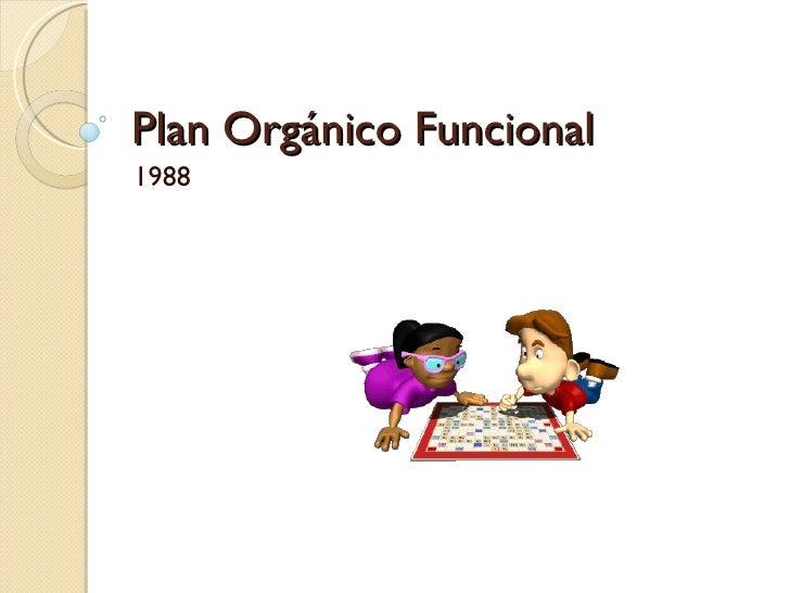 Plan Orgánico Funcional 1988