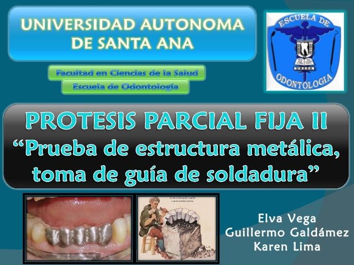 Elva Vega Guillermo Galdámez Karen Lima
