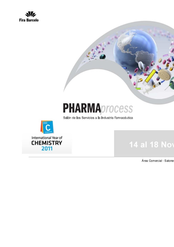 14 al 18 Noviembre 2011   Área Comercial - Salones Profesionales Industriales