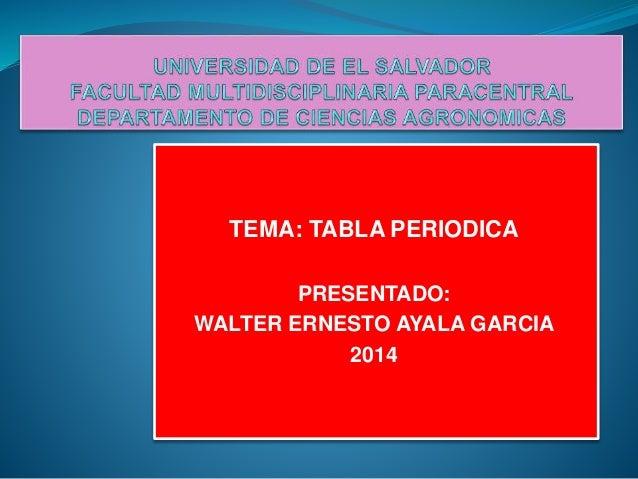 Expoquimica tema tabla periodica presentado walter ernesto ayala garcia 2014 urtaz Gallery