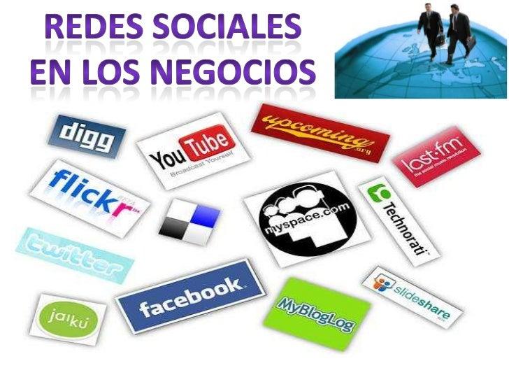 REDES SOCIALES <br />EN LOS NEGOCIOS<br />