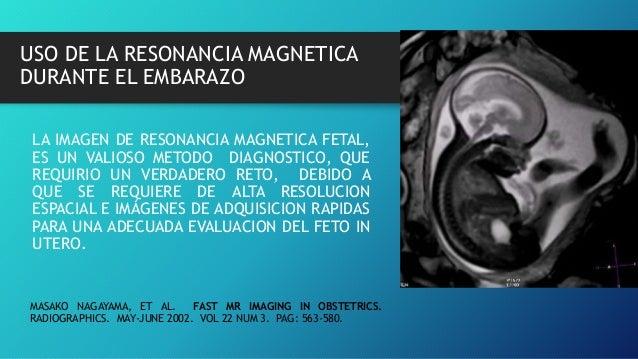 Resonancia magnetica de la embarzada Nuclear Pore