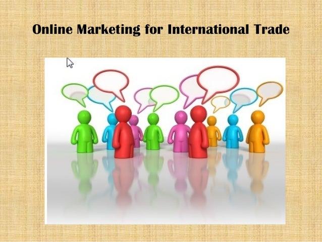 Online Marketing for International Trade